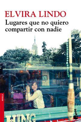 LUGARES QUE NO QUIERO COMPARTIR CON NADIE [BOLSILLO]