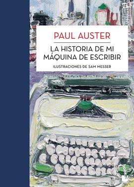 HISTORIA DE MI MAQUINA DE ESCRIBIR, LA