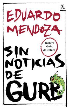 SIN NOTICIAS DE GURB (INCLUYE GUIA DE LECTURA)