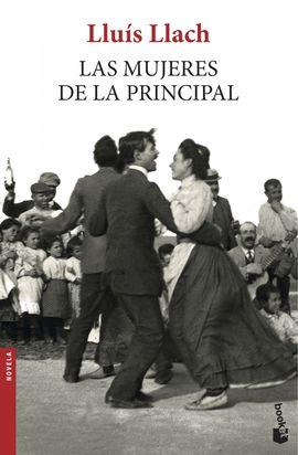 MUJERES DE LA PRINCIPAL, LA [BOLSILLO]