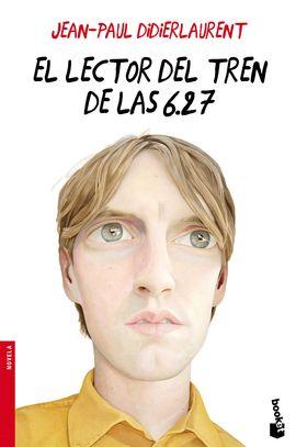 LECTOR DEL TREN DE LAS 6.27, EL [BOLSILLO]