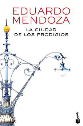 CIUDAD DE LOS PRODIGIOS,  LA [BOLSILLO]