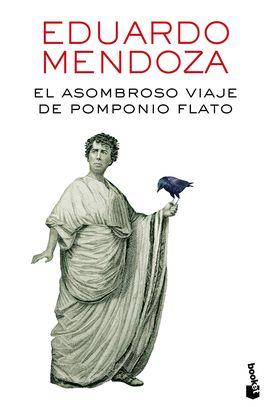 ASOMBROSO VIAJE DE POMPONIO FLATO, EL [BOLSILLO]