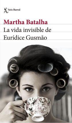 VIDA INVISIBLE DE EURIDICE GUSMAO, LA