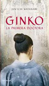GINKO. LA PRIMERA DOCTORA