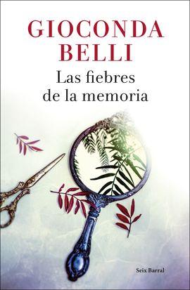 FIEBRES DE LA MEMORIA, LAS