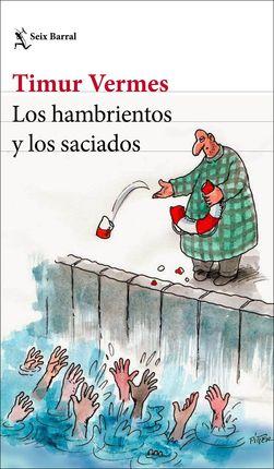HAMBRIENTOS Y LOS SACIADOS, LOS