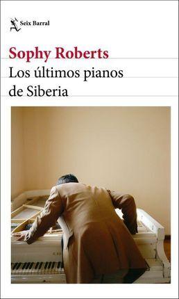 ÚLTIMOS PIANOS DE SIBERIA, LOS