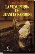 VIDA PERRA DE JUANITA NARBONI