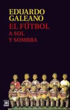 FUTBOL A SOL Y SOMBRA, EL