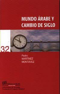 MUNDO ARABE Y CAMBIO DE SIGLO