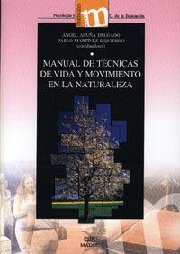 MANUAL DE TECNICAS DE VIDA Y MOVIMIENTO EN LA NATURALEZA