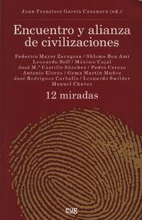 ENCUENTRO Y ALIANZA DE CIVILIZACIONES