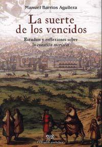 SUERTE DE LOS VENCIDOS, LA
