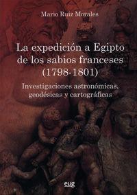 LA EXPEDICION A EGIPTO DE LOS SABIOS FRANCESES