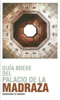 PALACIO DE LA MADRAZA. GUÍA BREVE