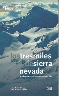 TRESMILES DE SIERRA NEVADA, LOS -GUIA BREVE