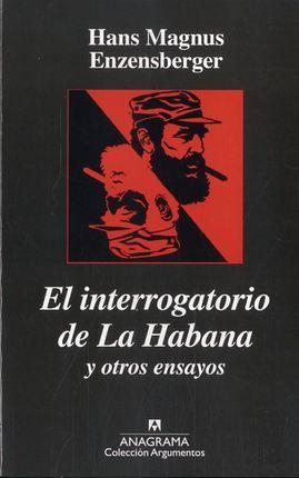 INTERROGATORIO DE LA HABANA, EL