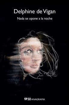 NADA SE OPONE A LA NOCHE [BOLSILLO]