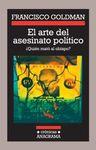 ARTE DEL ASESINATO POLITICO, EL