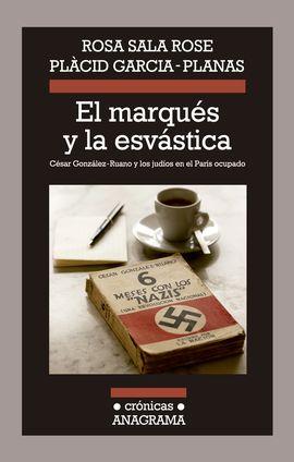 MARQUÉS Y LA ESVÁSTICA, EL