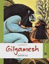 GILGAMESH, LA HISTORIA DE