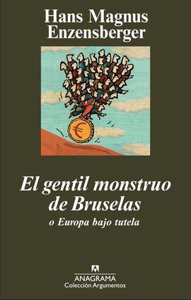 GENTIL MONSTRUO DE BRUSELAS, EL