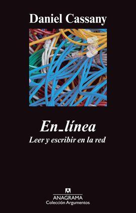 EN LÍNEA. ESCRIBIR Y LEER EN LA RED
