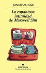 ESPANTOSA INTIMIDAD DE MAXWELL SIM, LA