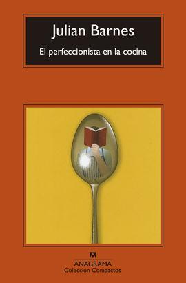 PERFECCIONISTA EN LA COCINA, EL