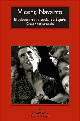 SUBDESARROLLO SOCIAL DE ESPAÑA, EL
