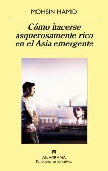 C�MO HACERSE ASQUEROSAMENTE RICO EN EL ASIA EMERGENTE