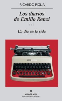 DIARIOS DE EMILO RENZI, LOS (TOMO III)