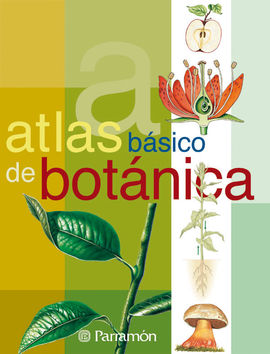 ATLAS BÁSICO DE BOTÁNICA