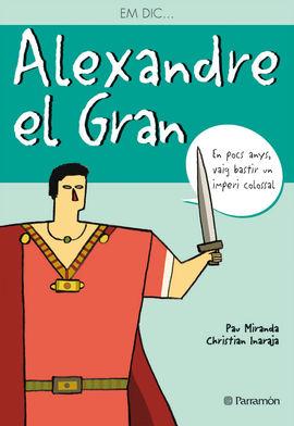ALEXANDRE EL GRAN -EM DIC...