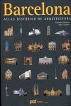 BARCELONA [CAS] ATLAS HISTORICO DE ARQUITECTURA