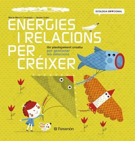 ENERGIES I RELACIONS PER CRÉIXER