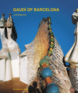GAUDI OF BARCELONA [ENG]