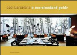 COOL BARCELONA. A NON STANDARD GUIDE