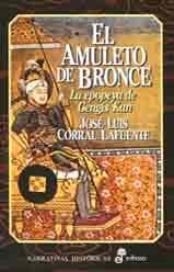 AMULETO DE BRONCE, EL-LA EPOPEYA DE GENGIS KAN
