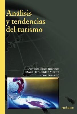 ANALISIS Y TENDENCIAS DEL TURISMO