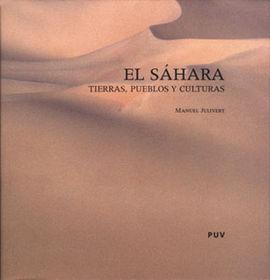 SAHARA, EL. TIERRAS, PUEBLOS Y CULTURAS