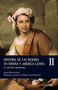 II. HISTORIA DE LAS MUJERES EN ESPAÑA Y AMERICA LATINA