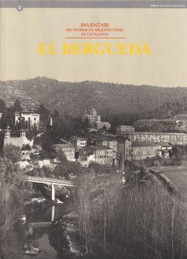 BERGUEDA, EL. INVENTARI DEL PATRIMONI ARQUITECTONIC DE CATALUNYA