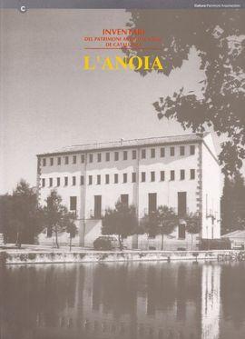 ANOIA, L'- INVENTARI DEL PATRIMONI ARQUITECTONIC DE CATALUNYA