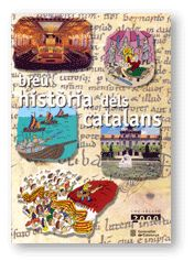 BREU HISTORIA DELS CATALANS