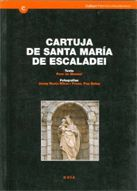 CARTUJA DE SANTA MARIA DE ESCALADEI