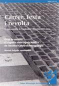 CARRER, FESTA I REVOLTA