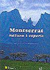 MONTSERRAT, NATURA I ESPERIT [TAPA DURA]
