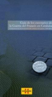 GUIA DE LOS ESCENARIOS DE LA GUERRA DEL FRANCES EN CATALUÑA